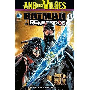 Batman e Os Renegados - Volume 2