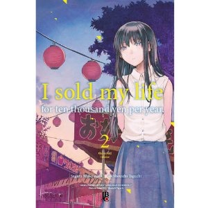 I Sold My Life For Ten Thousand Yen Per Year - Volume 02