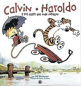 Calvin e Haroldo: E Foi Assim Que Tudo Começou - Volume 02