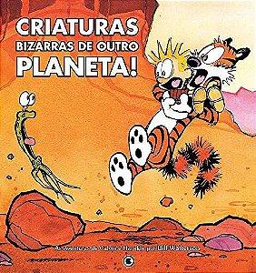 Calvin e Haroldo: Criaturas Bizarras de Outro Planeta - Volume 05