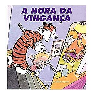 Calvin e Haroldo: A Hora da Vingança -  Volume 6