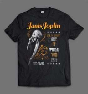 Camiseta - Janis Joplin - Get it