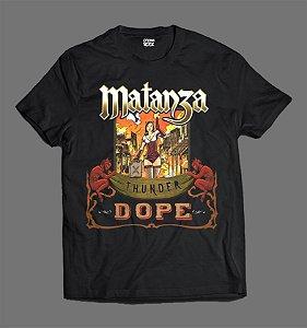 Camiseta - Matanza - Thunder Dope
