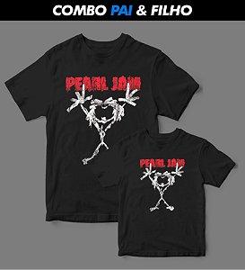 Combo Pai & Filho - Camiseta - Pearl Jam