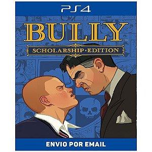 Bully - Ps4 e Ps5 Digital