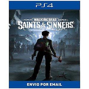 The Walking Dead Saints e Sinners - Ps4 e PS5 Digital
