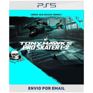 Tony Hawk's Pro Skater 1 + 2 Pacote Cross-Gen Deluxe - PS4 e Ps5  Digital