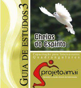 Guia de Estudo AMAI 3 - Cheios do Espírito