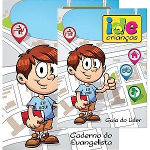Ide Criança Kit - Guia do Líder e Caderno do Evangelista