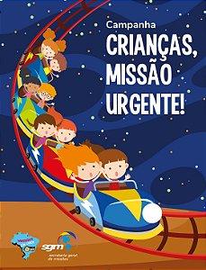 Crianças, Missão Urgente
