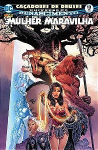 HQ Mulher Maravilha Renascimento 13 Caçadores de Deuses DC