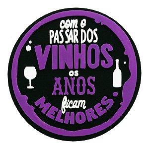 Porta Copo Com o passar dos Vinhos