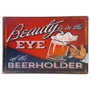Placa de metal decorativa Retrô Beauty is in the Eye