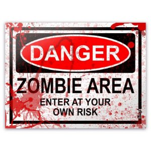 Placa - Danger Zombie Area - BLOOD EDITION - 20 x 15 cm