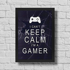 Quadro A3 Gamer Can't Keep Calm - 30 x 42 cm