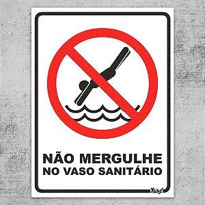 Placa Proibido Mergulhar no Vaso Sanitário - 15 x 20 cm