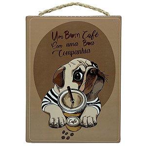 Placa Decorativa em cerâmica Pug Um bom Café