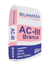 Argamassa AC III Branca 20 Kg BellaMassa