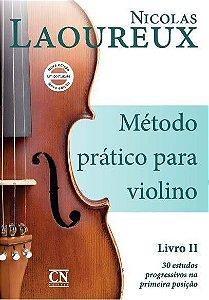Método Prático p/ Violino Volume II - NICOLAS LAOUREUX