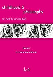 Childhood & Philosophy - Dossiê à escuta da Infância)