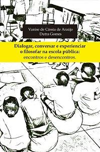 Dialogar, Conversar e Experienciar