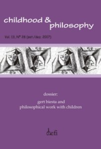 Childhood & Philosophy - Dossiê Gert Biesta and Philosophical Work with Children
