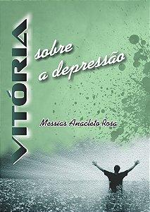 Série Vitória - Depressão