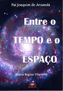 Entre o Tempo e o Espaço