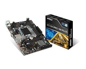PLACA MAE 1151 MICRO ATX H110M PRO-VH DDR4 MSI BOX IMPORTADO