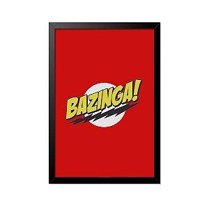 Quadro Poster The Big Bang Theory Bazinga 33x23cm