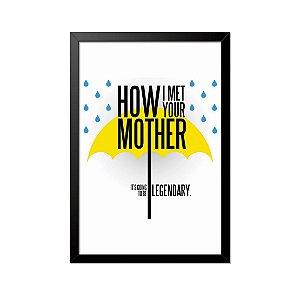 Quadro Poster How I Met Your Mother Legendary 33x23cm
