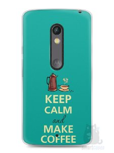 Capa Capinha Moto X Play Keep Calm and Make Coffee