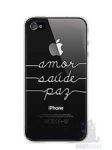 Capa Iphone 4/S Amor Saúde Paz
