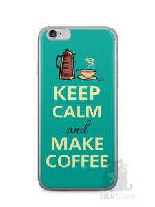 Capa Iphone 6/S Keep Calm and Make Coffee