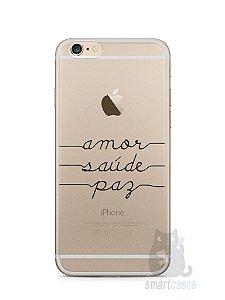 Capa Iphone 6/S Plus Amor Saúde Paz