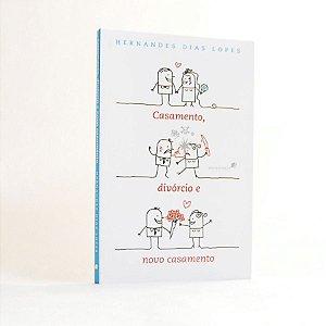 Casamento, Divórcio e Novo Casamento