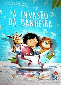A INVASÃO DA BANHEIRA