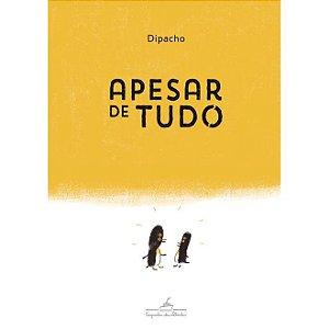 APESAR DE TUDO