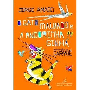 GATO MALHADO E A ANDORINHA SINHA, O: UMA HISTORIA DE AMOR