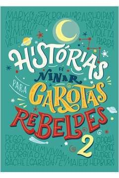 HISTORIAS DE NINAR PARA GAROTAS REBELDES 2