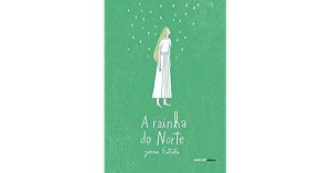 RAINHA DO NORTE, A