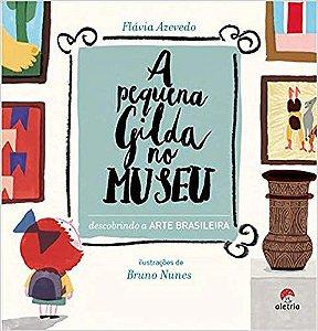 PEQUENA GILDA NO MUSEU, A