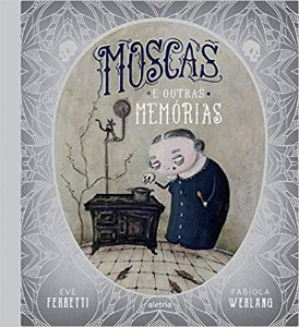 MOSCAS E OUTRAS MEMORIAS
