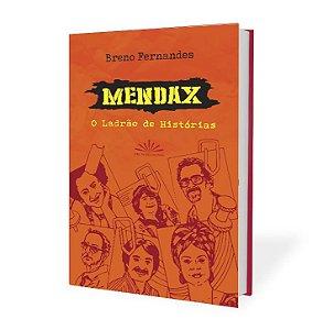 MENDAX O LADRÃO DE HISTORIAS