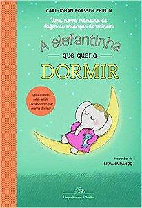 ELEFANTINHA QUE QUERIA DORMIR, A
