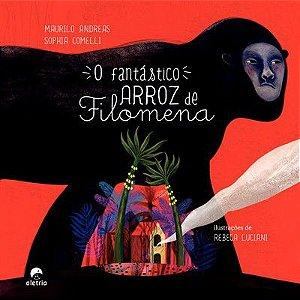 FANTÁSTICO ARROZ DE FILOMENA, O