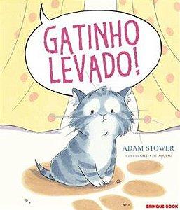 GATINHO LEVADO !