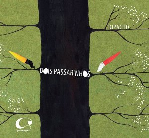 DOIS PASSARINHOS