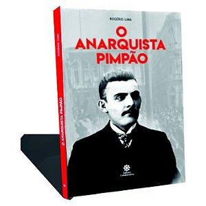 O Anarquista Pimpão