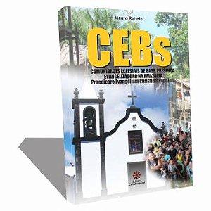 CEBS COMUNIDADES ECLESIAIS DE BASE PRESENÇA EVANGELIZADORA NA AMAZÔNIA